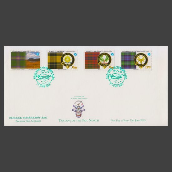 Summer Isles 2005 Tartans of the Far North First Day Cover (FDC 4v, 25sg to 1PS)